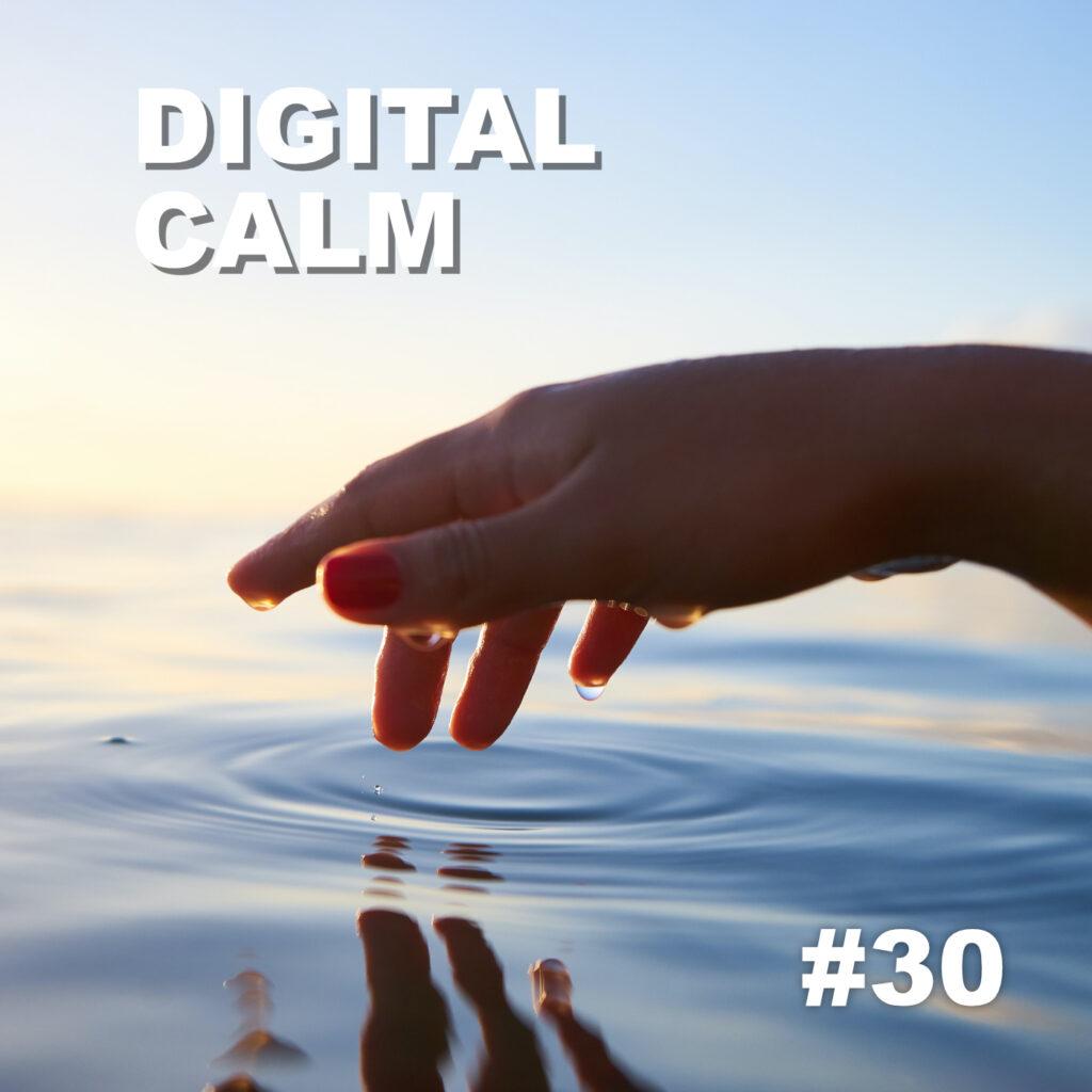 Digital Calm #30